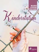Marie Louise Fischer: Kinderstation ★★★