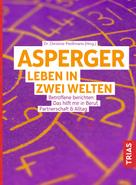 Christine Preißmann: Asperger: Leben in zwei Welten ★★★