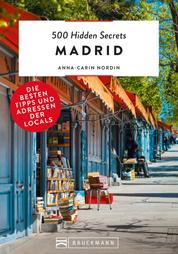 500 Hidden Secrets Madrid - Die besten Tipps und Adressen der Locals