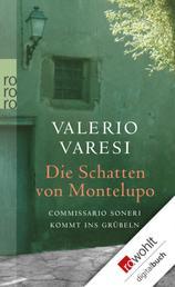 Die Schatten von Montelupo - Commissario Soneri kommt ins Grübeln
