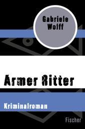 Armer Ritter - Kriminalroman