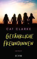 Cat Clarke: Gefährliche Freundinnen ★★★★