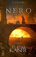 E. Eckstein: Nero. Band I