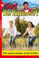 Friederike von Buchner: Toni der Hüttenwirt 160 – Heimatroman