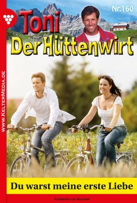 Toni der Hüttenwirt 160 – Heimatroman