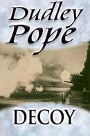 Dudley Pope: Decoy