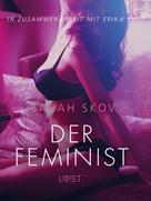 Sarah Skov: Der Feminist: Erika Lust-Erotik