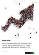 Mario Hover: Verkaufssteigerung durch klassische und digitale Mundpropaganda in der Sparte traditionelle Handwerke und Gewerbe