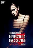 Richard Neely: DIE UNSCHULD DER SCHLANGE ★★★★