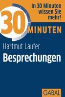 Hartmut Laufer: 30 Minuten Besprechungen