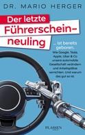Mario Herger: Der letzte Führerscheinneuling ★★★★