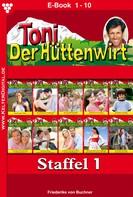 Friederike von Buchner: Toni der Hüttenwirt Staffel 1 – Heimatroman