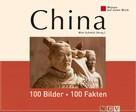 Wim Schmitz: China: 100 Bilder - 100 Fakten ★★★★★