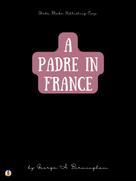 George A. Birmingham: A Padre in France