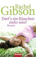 Rachel Gibson: Darf's ein Küsschen mehr sein? ★★★★