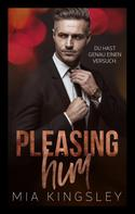 Mia Kingsley: Pleasing Him ★★★★