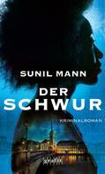 Sunil Mann: Der Schwur ★★★★