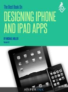 Michael Miller: The Best Book On Designing iPhone & iPad Apps