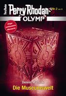 Dennis Mathiak: Olymp 2: Die Museumswelt ★★★★