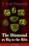 F. Scott Fitzgerald: The Diamond as Big as the Ritz (Unabridged)