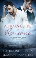 Catherine Curzon: An Actor's Guide to Romance
