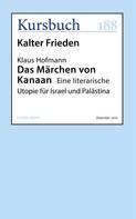 Klaus Hofmann: Das Märchen von Kanaan