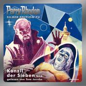 "Perry Rhodan Silber Edition 74: Konzil der Sieben (Teil 4) - Perry Rhodan-Zyklus ""Das Konzil"""