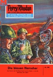 """Perry Rhodan 208: Die blauen Herrscher - Perry Rhodan-Zyklus """"Die Meister der Insel"""""""