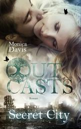 Outcasts 3 - Secret City