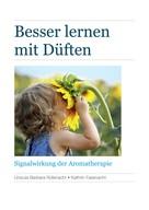 Dr. sc.nat. Urszula Barbara Rüfenacht: Besser lernen mit Düften