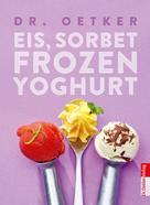 Dr. Oetker: Eis, Sorbet, Frozen Yoghurt ★★★★