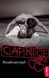 Paradiesgevögel - Caprice - Erotikserie