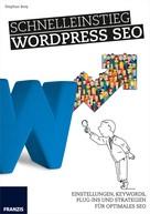 Stephan Brey: Schnelleinstieg WordPress SEO