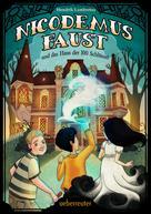 Hendrik Lambertus: Nicodemus Faust und das Haus der 100 Schlüssel ★★★★★