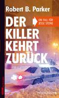 Robert B. Parker: Der Killer kehrt zurück ★★★★