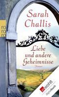 Sarah Challis: Liebe und andere Geheimnisse ★★★