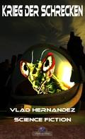 Vlad Hernández: Krieg der Schrecken ★★★★