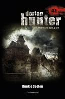 Martin Kay: Dorian Hunter 41 - Dunkle Seelen