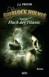 Sherlock Holmes - Neue Fälle 12: Und der Fluch der Titanic