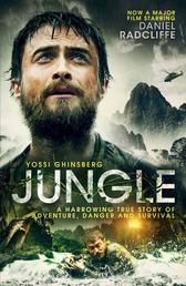 Jungle - A Harrowing True Story of Adventure, Danger and Survival