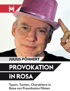 Provokation in Rosa