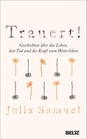 Julia Samuel: Trauert! ★★★★