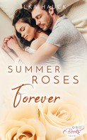 Ilka Hauck: Summer Roses Forever ★★★★★