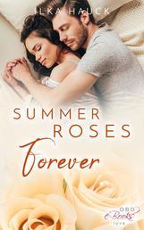 Summer Roses Forever
