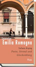 Lesereise Emilia Romagna - Pasta, Strand und Glockenklang