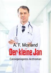 Der kleine Jan - Cassiopeiapress Arztroman