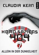 Claudia Kern: Homo Sapiens 404 Band 7: Allein in der Dunkelheit ★★★★