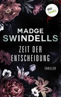 Madge Swindells: Zeit der Entscheidung ★★★★