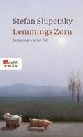 Stefan Slupetzky: Lemmings Zorn ★★★★