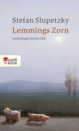 Lemmings Zorn - Lemmings vierter Fall